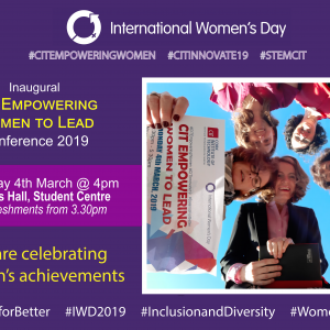 CIT's Empowering Women to Lead Conference to Showcase Female Leaders and Role Models in celebration of International Women's Day